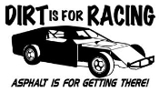 Dirt Is For Racing Modified Decal Sticker