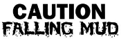 Caution Falling Mud Decal Sticker