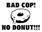 Bad Cop No Donut 1 Decal Sticker
