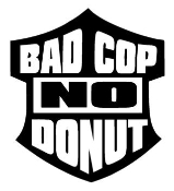 Bad Cop No Donut 2 Decal Sticker