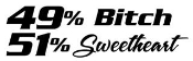 49% Bitch 51% Sweetheart Decal Sticker