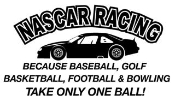 Nascar Takes Balls Decal Sticker