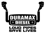 Duramax Diesel Loud Pipes Save Lives 2 Decal Sticker