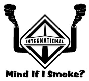 International Diesel Mind If I Smoke Decal Sticker