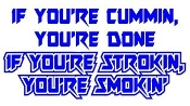 If You're Strokin You're Smokin Decal Sticker