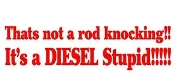Its a Diesel Stupid Decal Sticker