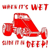 When Its Wet Slide It In Deep Wingless Sprint Decal Sticker