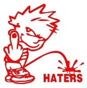 Piss On Haters 1 Decal Sticker