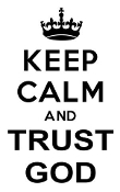 Keep Calm and Trust God Decal Sticker