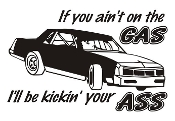 If You Aint On the Gas Stock Car Decal Sticker