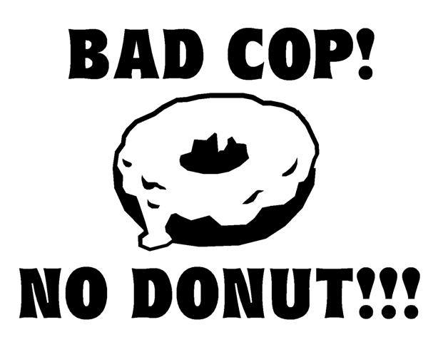 Funny Dodge Sayings Bad cop no donut 1 decal