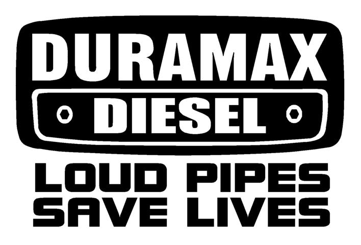 Duramax Diesel Loud Pipes Save Lives Decal Sticker - Chevy duramax diesel decals