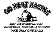 Go Kart Racing Takes Balls Decal Sticker