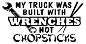 My Truck Was Built With Wrenches Decal Sticker