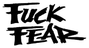 Fuck Fear Decal Sticker