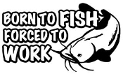 Born to Fish Decal Sticker