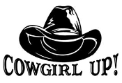 Cowgirl Up with Hat Decal Sticker