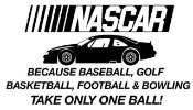 Nascar Takes Balls 2 Decal Sticker