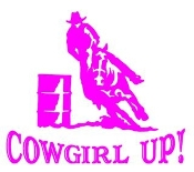 Cowgirl Up Barrel Racer Decal Sticker