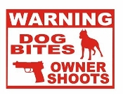 Warning Dog Bites- Owner Shoots Decal Sticker