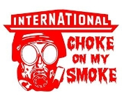 International Diesel Choke On My Smoke Decal Sticker