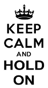 Keep Calm and Hold On Decal Sticker