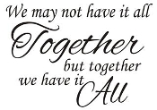 We may not have it all Together Decal