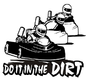 Do it in the Dirt - Go Kart Decal Sticker