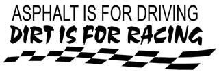 Dirt Is For Racing Decal Sticker