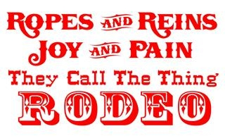 Ropes Reins Joy Pain Rodeo Decal Sticker